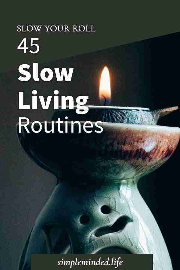 45-slow-living-routines-p4