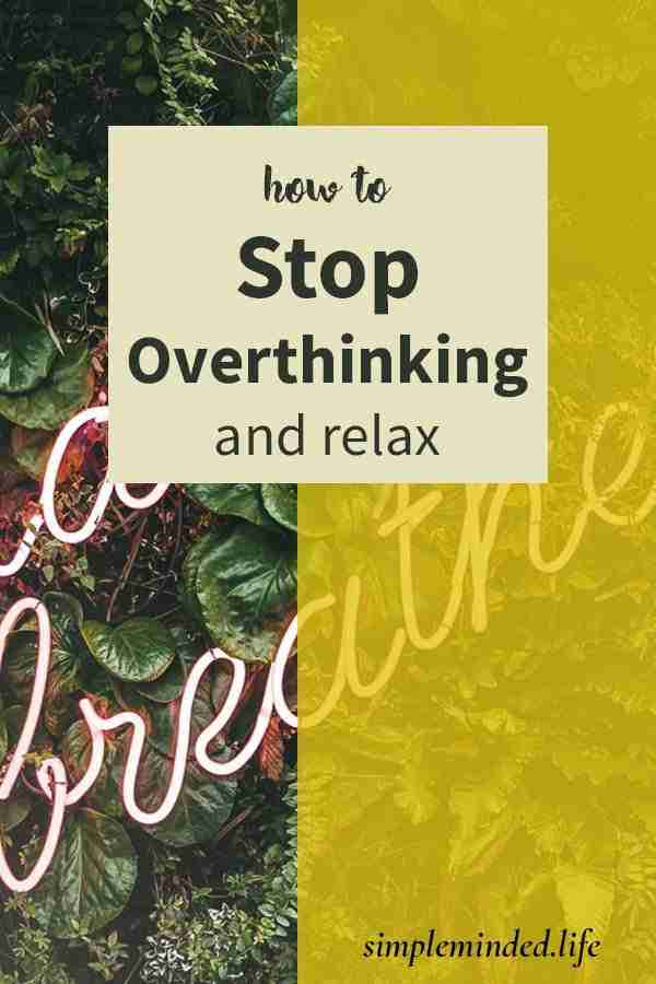 stop-overthinking-and-relax-p02