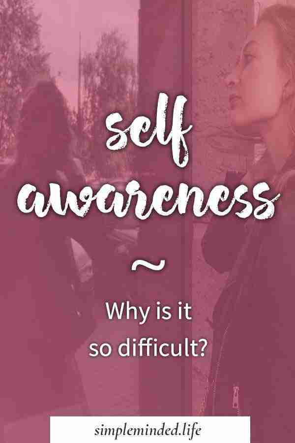 why-self-awareness-is-difficult-p3